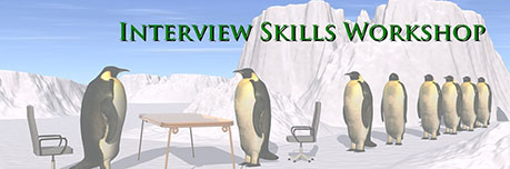 Interview Skills Workshop Interview Skills Workshop